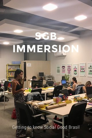 SGB IMMERSION Getting to know Social Good Brasil