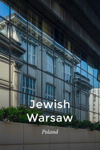 Jewish Warsaw Poland