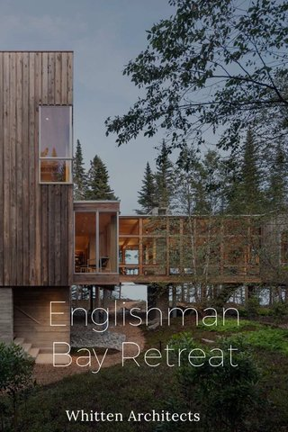 Englishman Bay Retreat Whitten Architects