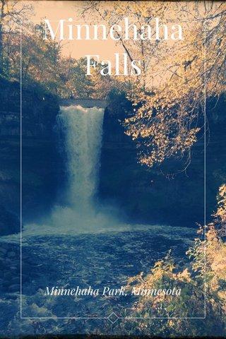 Minnehaha Falls Minnehaha Park, Minnesota