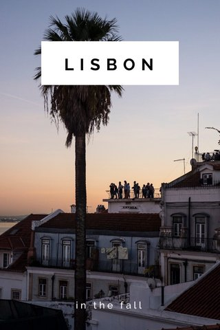 LISBON in the fall