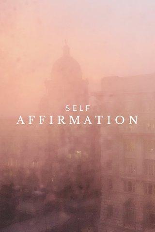 AFFIRMATION SELF
