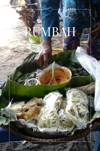 RUMBAH traditional food