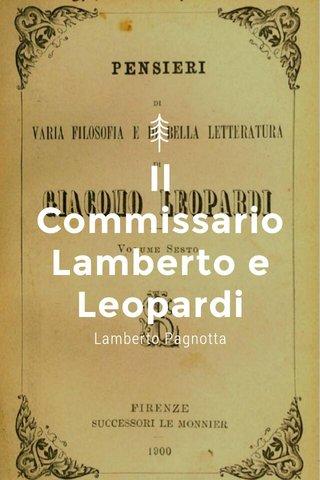 Il Commissario Lamberto e Leopardi Lamberto Pagnotta