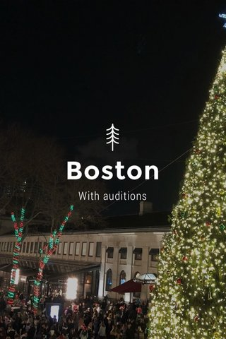 Boston With auditions