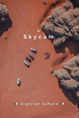 Skycam 🇩🇿 Algerian Sahara 🇩🇿