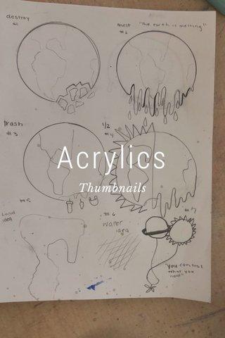 Acrylics Thumbnails