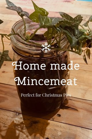 Home made Mincemeat Perfect for Christmas Pies