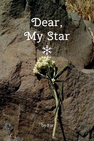 Dear, My Star by Far