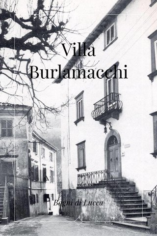 Villa Burlamacchi Bagni di Lucca