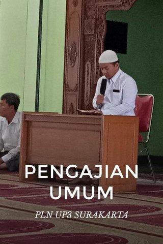 PENGAJIAN UMUM PLN UP3 SURAKARTA