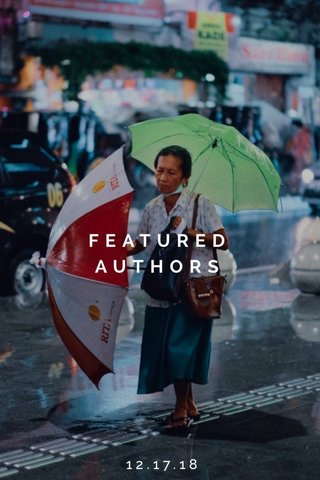 FEATURED AUTHORS 12.17.18
