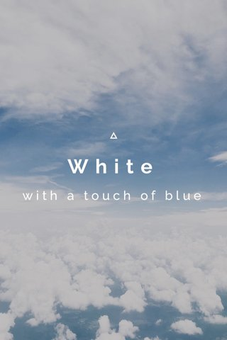 White with a touch of blue