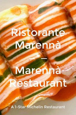 Ristorante Marennà —*— Marennà Restaurant A 1-Star Michelin Restaurant