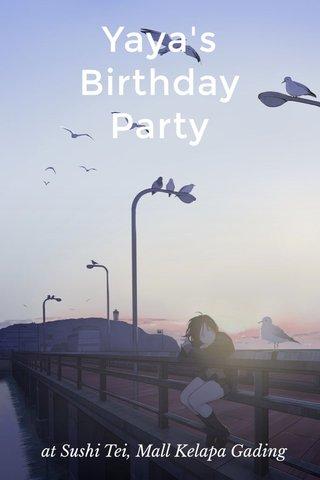 Yaya's Birthday Party at Sushi Tei, Mall Kelapa Gading