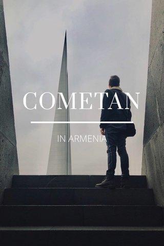 COMETAN IN ARMENIA
