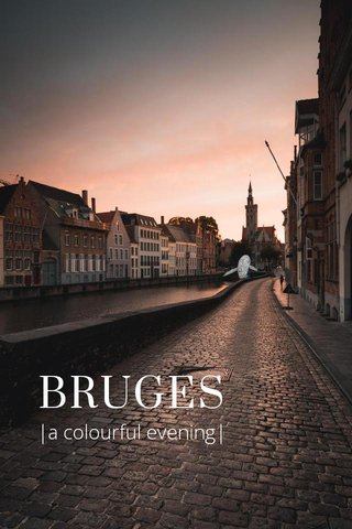 BRUGES |a colourful evening|