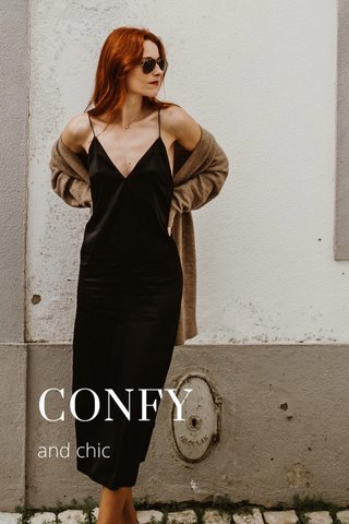 CONFY and chic