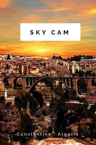 SKY CAM Constantine , Algeria