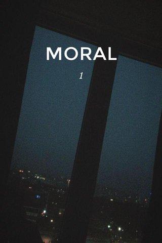 MORAL 1