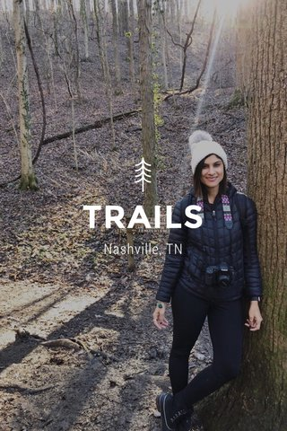TRAILS Nashville, TN