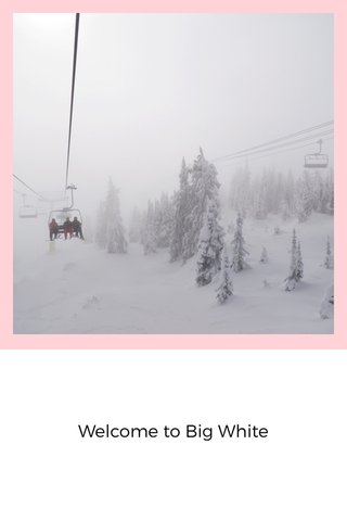 Welcome to Big White