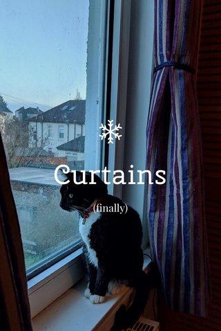 Curtains (finally)