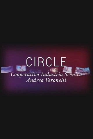 CIRCLE Cooperativa Industria Scenica Andrea Veronelli