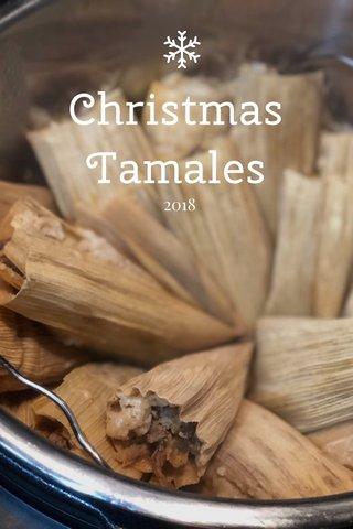 Christmas Tamales 2018