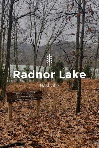 Radnor Lake Nashville