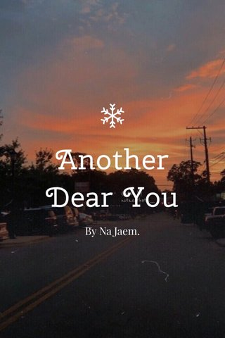Another Dear You By Na Jaem.