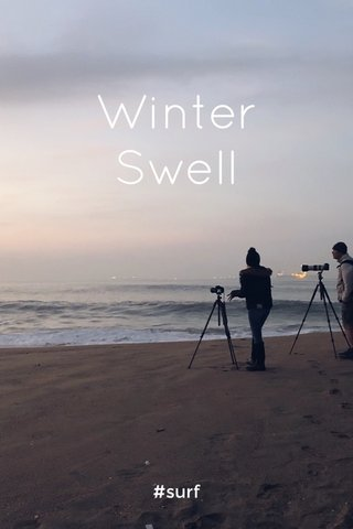 Winter Swell #surf