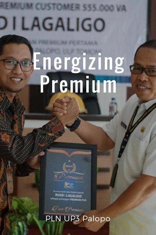 Energizing Premium PLN UP3 Palopo