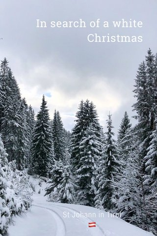 In search of a white Christmas St Johann in Tirol 🇦🇹