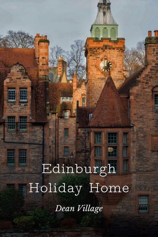 Edinburgh Holiday Home Dean Village