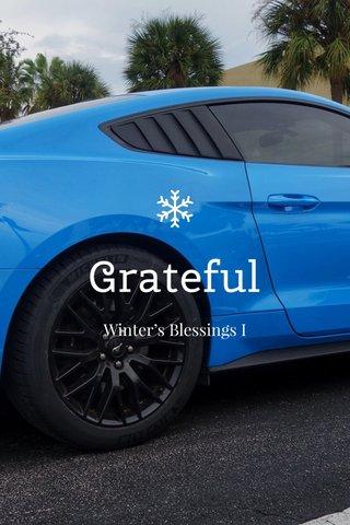 Grateful Winter's Blessings I