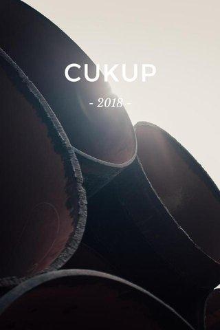 CUKUP - 2018 -