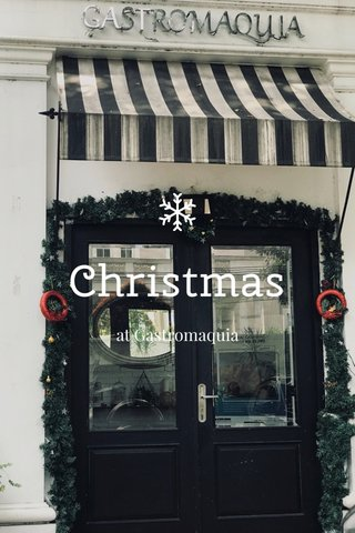 Christmas at Gastromaquia