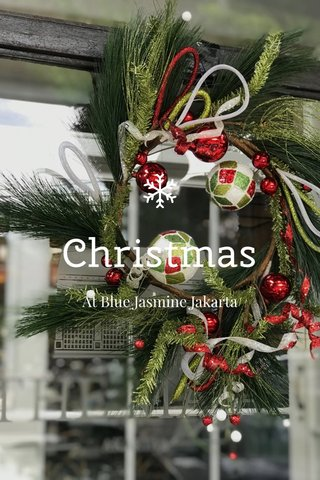 Christmas At Blue Jasmine Jakarta