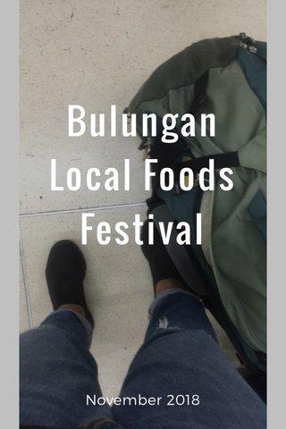 Bulungan Local Foods Festival November 2018