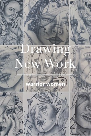 Drawing New Work | warrior women |