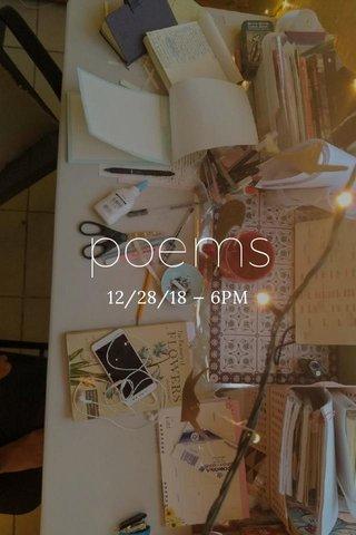 poems 12/28/18 — 6PM