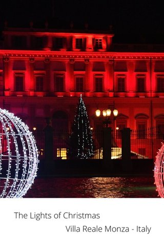The Lights of Christmas Villa Reale Monza - Italy