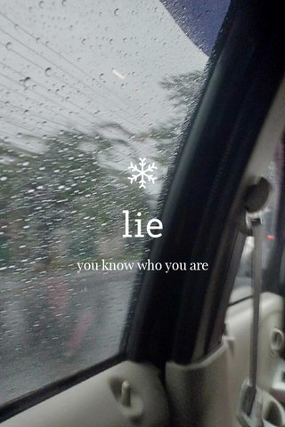 lie you know who you are