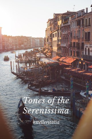 Tones of the Serenissima #stelleritalia
