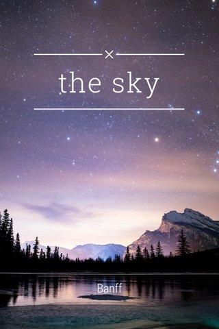 the sky Banff