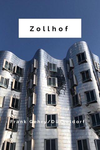 Zollhof Frank Gehry/Düsseldorf