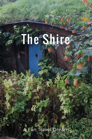 The Shire A Fan Travel Dream