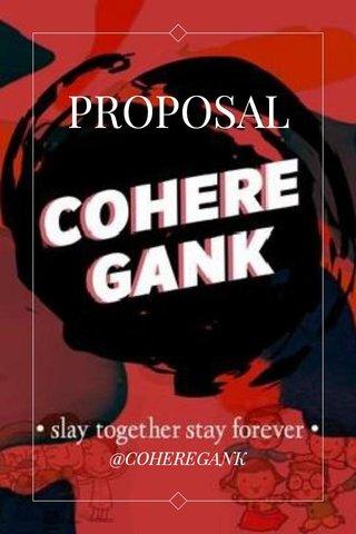 PROPOSAL @COHEREGANK