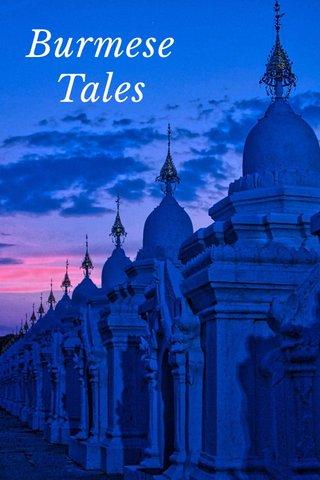 Burmese Tales